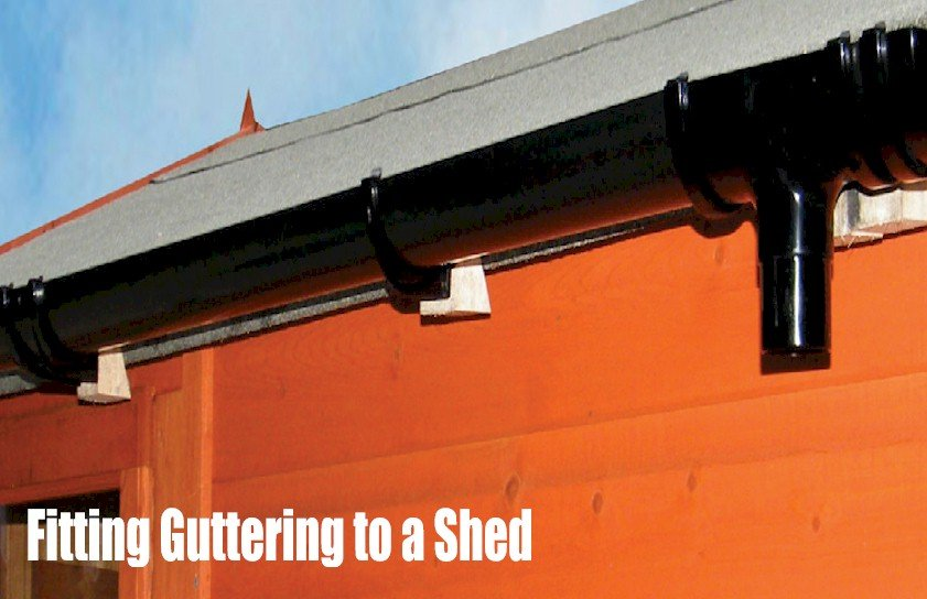 Step by Step Installation Guide - Fitting Guttering to a Shed